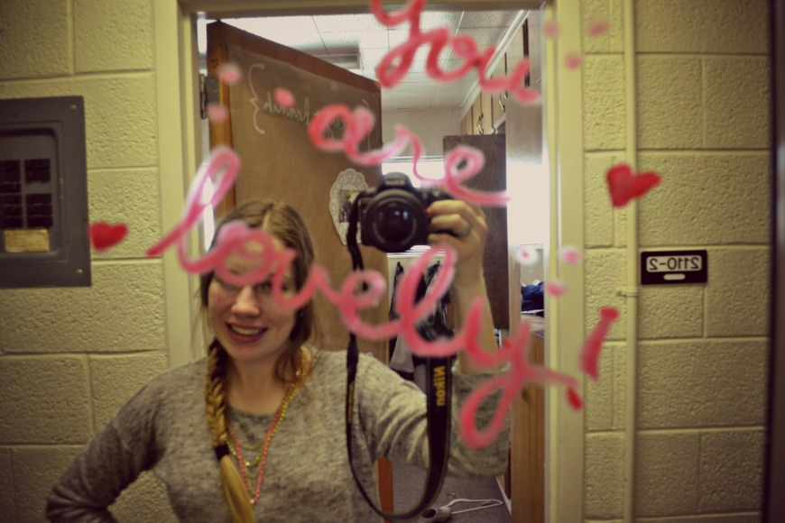 This is written on our mirror in our hallway. We like to take pictures in front of it when we look nasty bad.